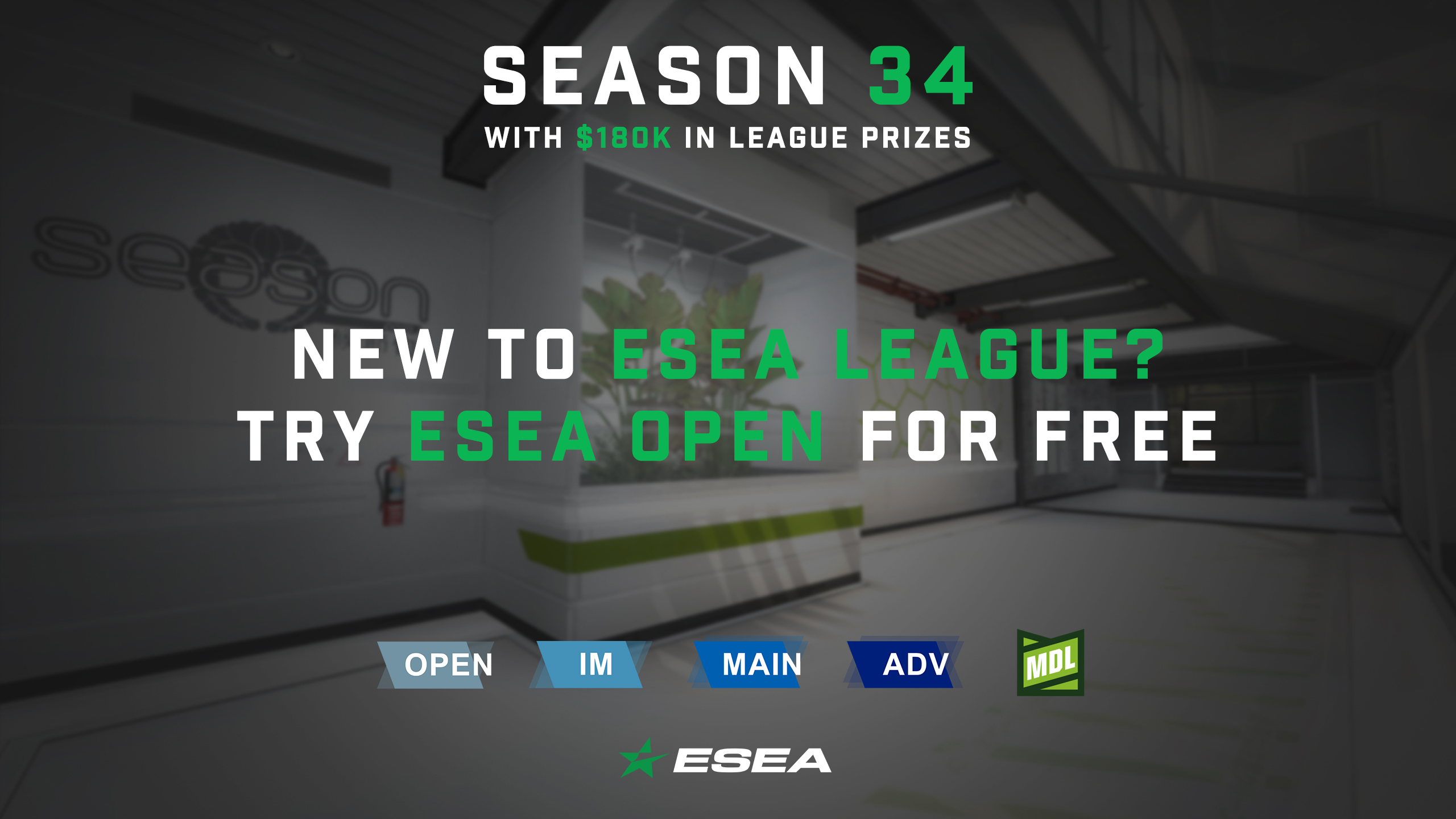 NEW TO ESEA LEAGUE? TRY FOR FREE!